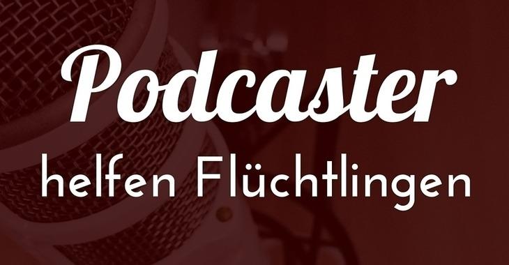 Fill 730x380 podcaster helfen fl chtlingen 3