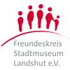 Freundeskreis Stadtmuseum Landshut e.V.