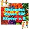 Gesundes Essen für Kinder e.V.