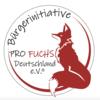 Bürgerinitiative Pro Fuchs Deutschland e.V. ®